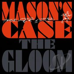 Mason's Case - Gloom CD Cover Art
