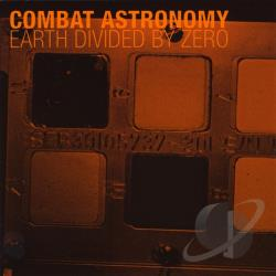 Combat Astronomy - Earth Divided by Zero CD Cover Art