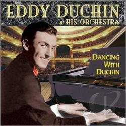 Eddy Duchin & His Orchestra - Dancing with Duchin CD Cover Art