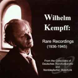 Kempff, Wilhelm - Rare Recordings (1936-45) / Wilhelm Kempff CD Cover Art