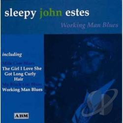 Estes, Sleepy John - Working Man Blues CD Cover Art