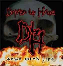 Driven By Hate - Done With Life CD Cover Art