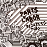Parts & Labor - Escapers 2: Grind Pop CD Cover Art