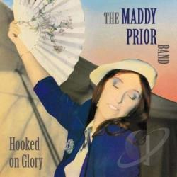 Maddy Prior Band / Prior, Maddy - Hooked on Glory CD Cover Art
