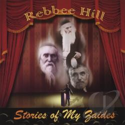 Rebbee Hill - Stories Of My Zaides CD Cover Art