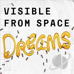 Visible From Space - Dreams CD Cover Art
