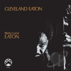 Eaton, Cleveland - Plenty Good Eaton CD Cover Art
