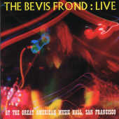 Bevis Frond - Live At Great American Music Hall, San Francisco CD Cover Art