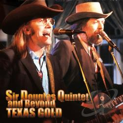 Sir Douglas Quintet - Texas Gold CD Cover Art