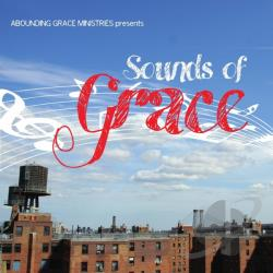 Abounding Grace Ministries - Sounds Of Grace CD Cover Art