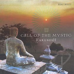 Karunesh - Call of the Mystic CD Cover Art