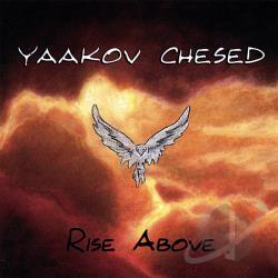 Chesed, Yaakov - Rise Above CD Cover Art