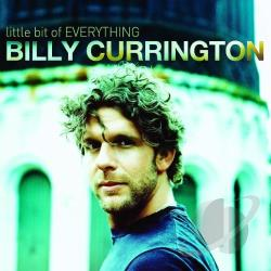 Currington, Billy - Little Bit of Everything CD Cover Art
