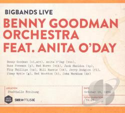 Goodman, Benny Orchestra / O'Day, Anita - Live Stadthalle, Freiburg October 1959 CD Cover Art