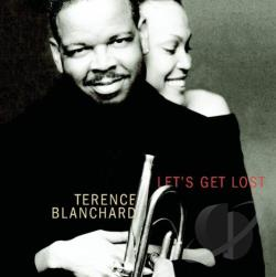 Blanchard, Terence - Let's Get Lost: The Songs of Jimmy McHugh CD Cover Art