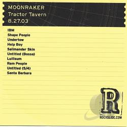 Moonraker - Tractor Tavern: Seattle, Wa - 8.27.03 CD Cover Art