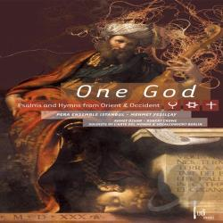 Ehrhardt / L'Arte Del Mondo / Pera Ensemble Istanbul / Yesilcay - One God: Psalms and Hymns from Orient and Occident CD Cover Art