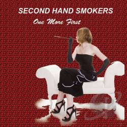 Second Hand Smokers - One More First CD Cover Art