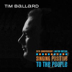 Ballard, Tim - Singing Positive to the People CD Cover Art