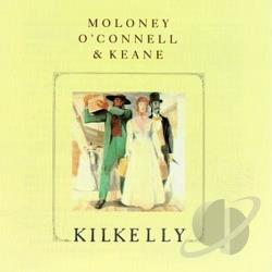 Moloney O'Connell & Keane - Kilkelly CD Cover Art