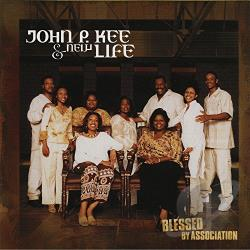Kee, Rev. John P. / New Life Community Choir - Blessed By Association CD Cover Art