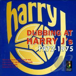 Harry J. - Dubbing At Harry J's 1972-1975 CD Cover Art