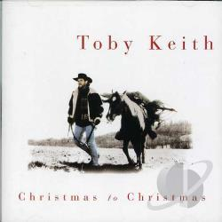Keith, Toby - Christmas to Christmas CD Cover Art