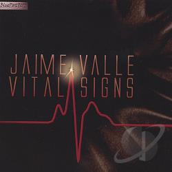 Valle, Jaime - Vital Signs CD Cover Art