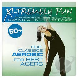 X-Tremely Fun: Pop Classics Aerobic for Best Agers CD Cover Art
