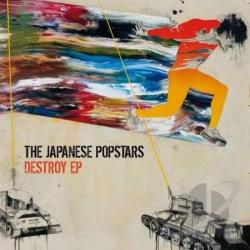 Japanese Popstars - Destroy EP LP Cover Art