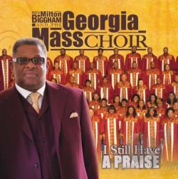 Georgia Mass Choir - I Still Have a Praise CD Cover Art