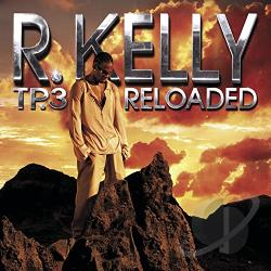 Kelly, R. - TP.3 Reloaded CD Cover Art