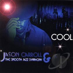 Carroll, Jason & The Smooth Jazz Symphony - Cool CD Cover Art