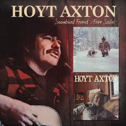 Axton, Hoyt - Snowblind Friend/Free Sailin' CD Cover Art