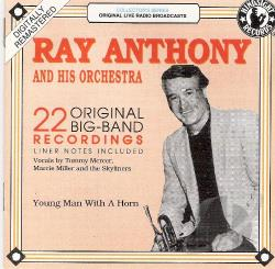 Anthony, Ray / Ray Anthony Orchestra - Young Man with a Horn: 1952-1954 CD Cover Art