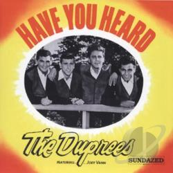 DuPrees - Have You Heard CD Cover Art