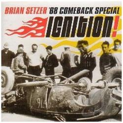 Brian Setzer '68 Comeback Special / Setzer, Brian - Ignition! CD Cover Art