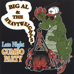 Big Al & The Heavyweights - Late Night Gumbo Party CD Cover Art