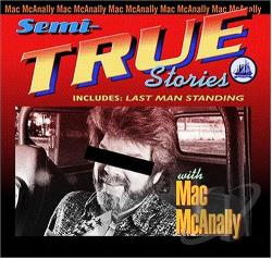 McAnally, Mac - Semi-True Stories CD Cover Art