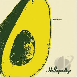Hellogoodbye - Hellogoodbye CD Cover Art