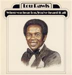 Rawls, Lou - When You Hear Lou, You've Heard It All DB Cover Art