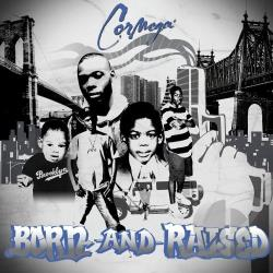 Cormega - Burn-And-Raised CD Cover Art