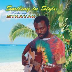 Mykayah - Smiling In Style CD Cover Art