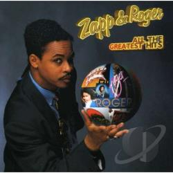 Zapp & Roger - All the Greatest Hits CD Cover Art