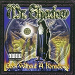 Mr. Shadow - Born Without a Konscience CD Cover Art