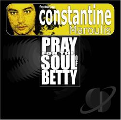 Constantine Maroulis - Pray for the Soul of Betty CD Cover Art