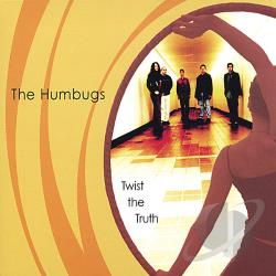 Humbugs - Twist The Truth CD Cover Art