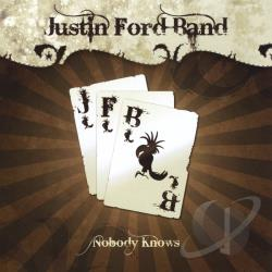 Justin Ford Band - Nobody Knows CD Cover Art