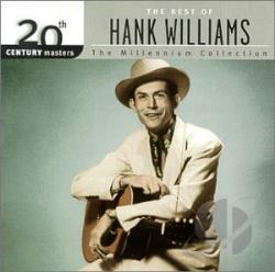 Williams, Hank - 20th Century Masters - The Millennium Collection: The Best of Hank Williams CD Cover Art
