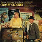 Crosby, Bing - Fancy Meeting You Here CD Cover Art